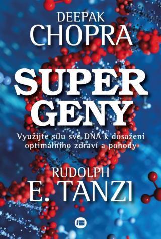 Supergeny - Chopra Deepak, Tanzi Rudolph E. [E-kniha]